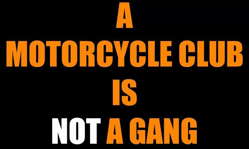 A Motorcycle Club Is Not A Gang